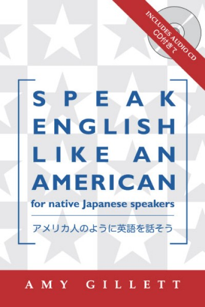 Speak English Like an American for Native Japanese Speakers