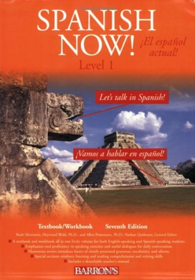 Spanish Now! Level 1 (Textbook and Workbook) 7th Edit.