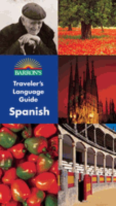 Barron's Traveler's Language Guides - Spanish