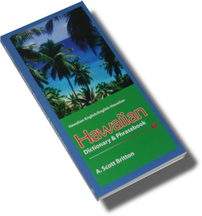 Hippocrene: Hawaiian-English / English-Hawaiian Dictionary and Phrasebook
