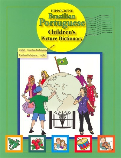 Hippocrene - Brazilian Portuguese Children's Picture Dictionary