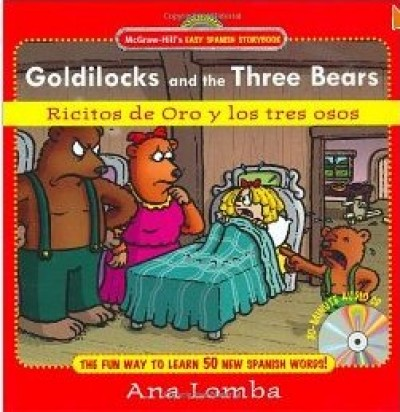 Easy Spanish Storybook - Goldilocks and the Three Bears/Ricitos De Oroy