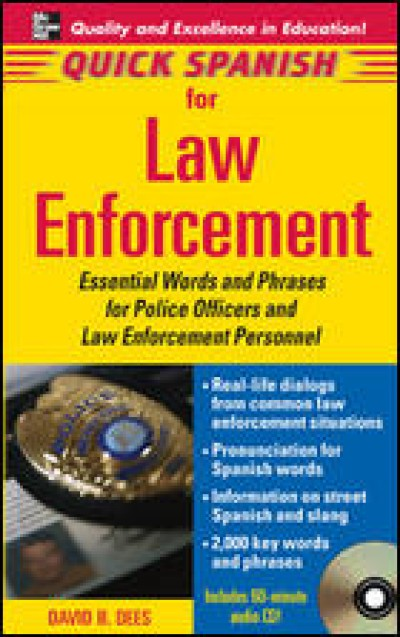 Quick Spanish Law Enforcement Package (Book + 1 Audio CD)