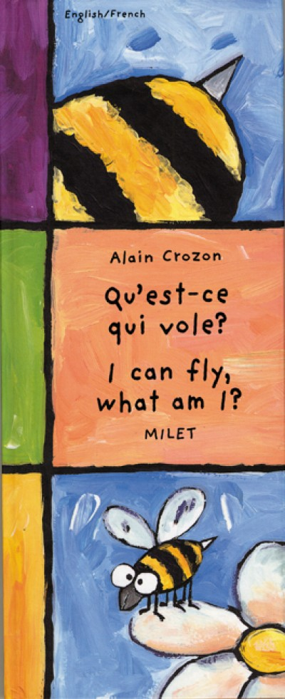 I Can Fly, What Am I? (English-French) Qu'est-ce Qui vole? (Hardcover)