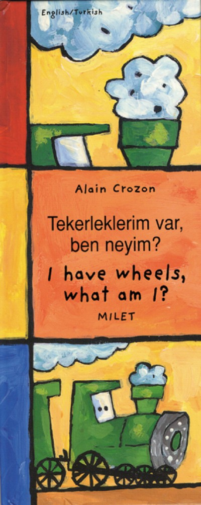I Have Wheels, What Am I? (English-Turkish) Tekerleklerim var, ben ney