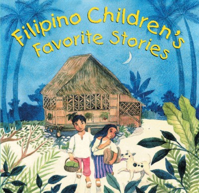 Filipino Children's Favorite Stories (HC)