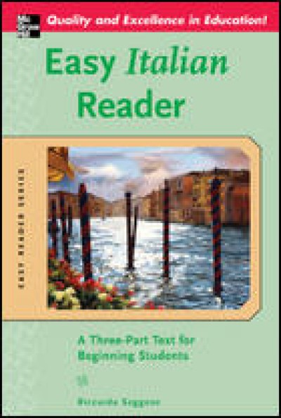 Easy Italian Reader (A Three-Part Text for Beginning Students)