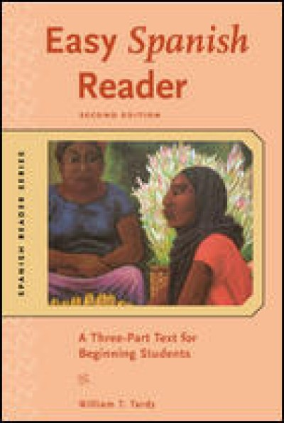 Easy Spanish Reader (A Three-Part Text for Beginning Student) 2nd