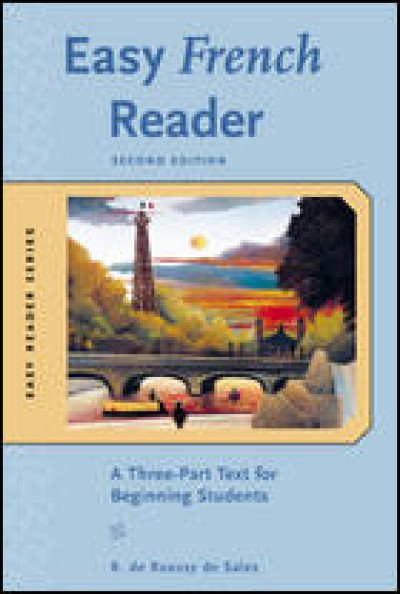Easy French Reader (A Three-Part Text for Beginning Student) 2nd