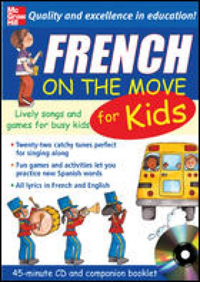 French On The Move For Kids (Audio CD & Companion Booklet)