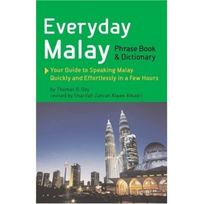Everyday Malay Phrasebook and Dictionary