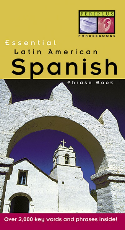 Tuttle - Essential Latin American Spanish Phase Book