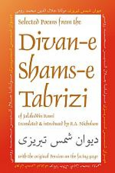Selected Poems from the Divan Shams Tabrizi (Book)