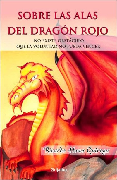 Sobre las alas del dragon rojo / On the Wing of the Red Dragon (PB)