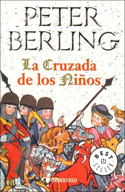La cruzada de los ninos / The Children's Crusade (PB)