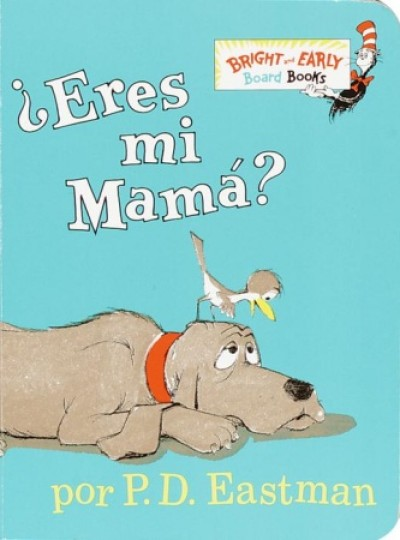 ?Eres Mi Mama? / Are you my Mother? (HC)