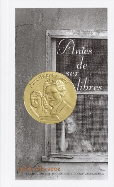 Antes de ser libres / Before We Were Free (HC)