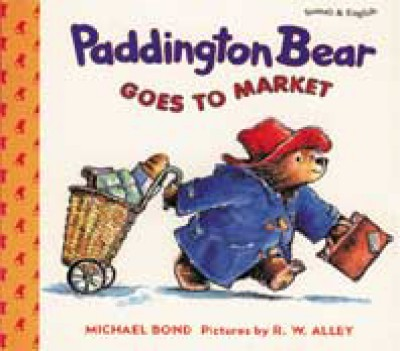 Paddington Bear Goes To Market by Michael Bond in English & Vietnamese