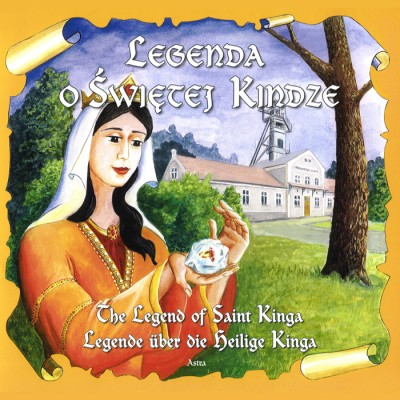 Legend of Saint Kinga (Book) in English, German and Polish