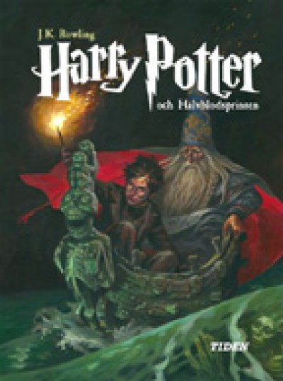 Harry Potter in Swedish [6] Harry Potter och Halvblodsprinsen (VI) (HC