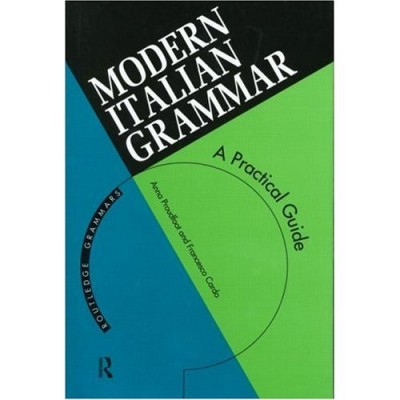 Modern Italian Grammar A Practical Guide, 2nd Edition (Book)