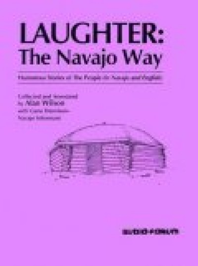 Laughter the Navajo Way - Literature on Textbook and Audio CDs