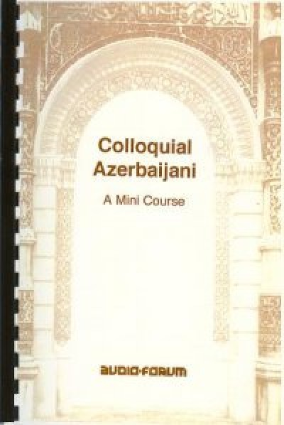Colloquial Azerbaijani (Audio CDs, Booklet & Reference Cards)