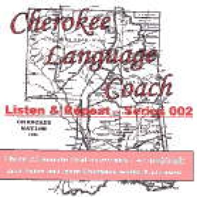 Cherokee Language Coach CDs - CD 2