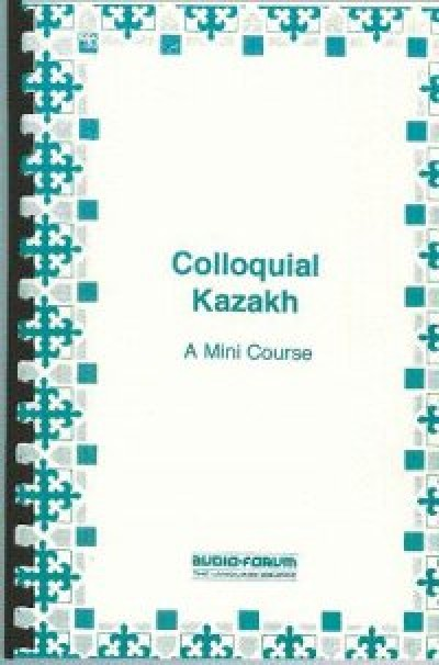 Colloquial Kazakh Cassettes with text & reference cards