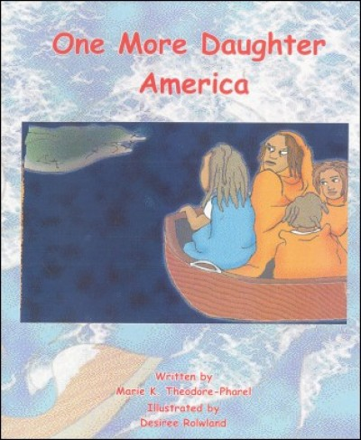 One More Daughter America by Maria Ketsia Theodore