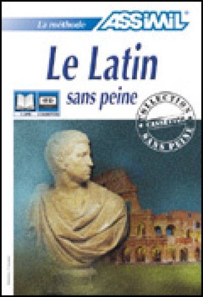 Assimil - Latin for French Speakers - Le Latin Sans Peine