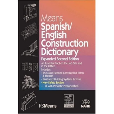 Means Spanish / English Construction Dictionary Expanded Second Edition