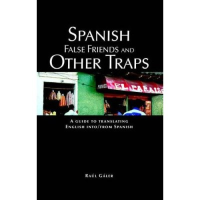 Spanish False Friends and Other Traps (PB)