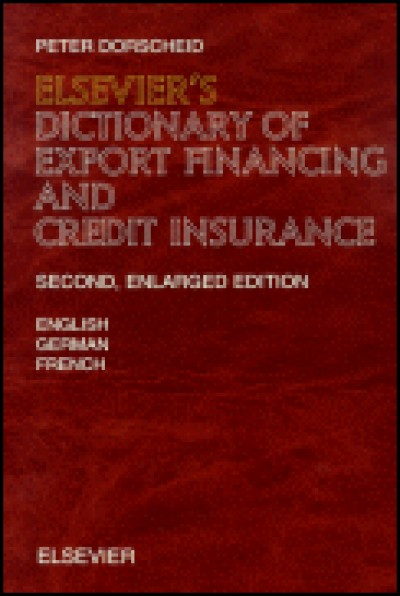 Elsevier Dictionary of Export Financing and Credit Insurance (Book)