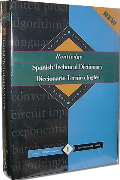 Routledge Spanish/English Technical Dictionary Vol. 1 (Hardcover)