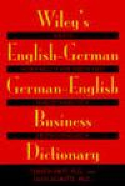 Wiley's English-German, German-English Dictionary for Business (Paperback)