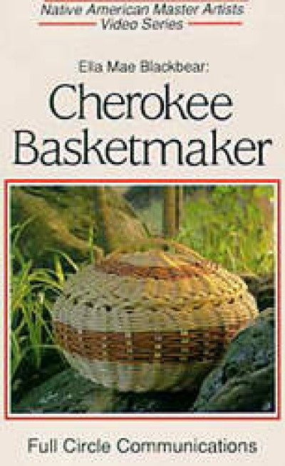 Cherokee - Cherokee Basketmaker Video (24 mins)