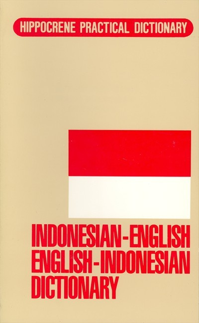 Indonesian-English English-Indonesian Dictionary (Hippocrene Practical Dictionary) (Paperback)