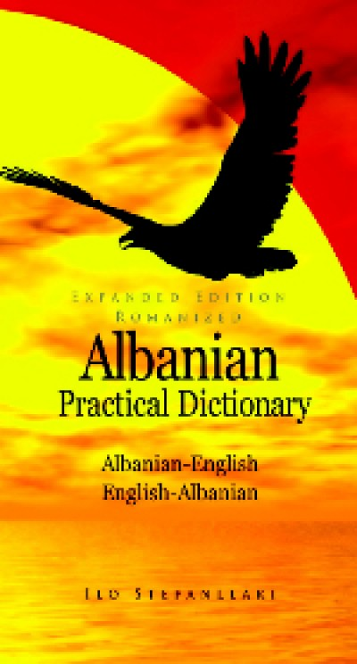 Hippocrene Albanian - Albanian/English/Albanian Practical Dictionary