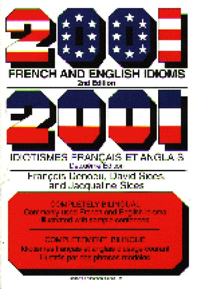 2001 French and English Idioms / 2001 Idiotismes Francais et Anglais (Paperback)