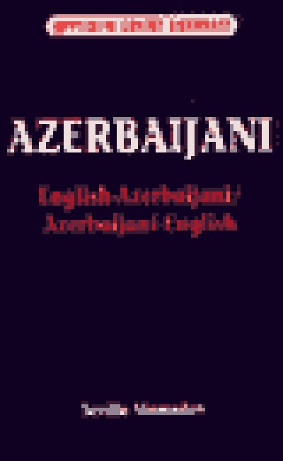 Hippocrene - Azerbaijani <> English Concise Dictionary