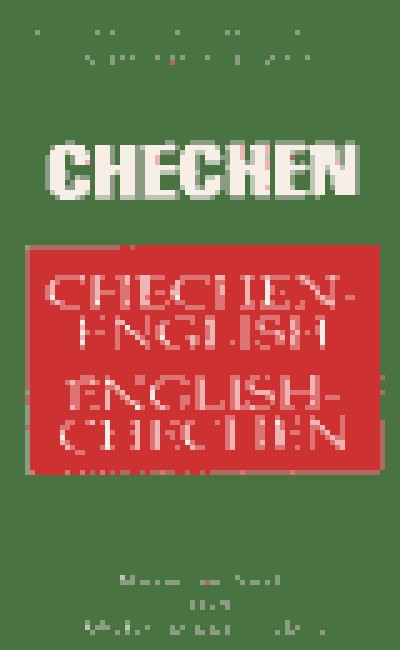 Chechen Dictionary & Phrasebook (Hippocrene Dictionary and Phrasebook) (Paperback)
