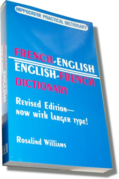 Hippocrene French - French/English/French Practical Dictionary (386 pag