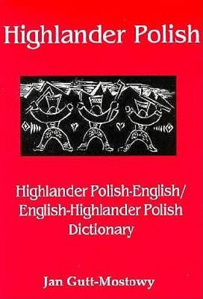 Highlander Polish-English/English-Highlander Polish Dictionary [Paperback]