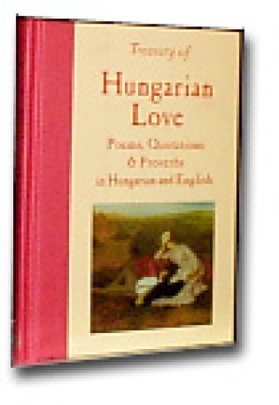 Treasury of Hungarian Love: Poems, Quotations & Proverbs (Hardcover)