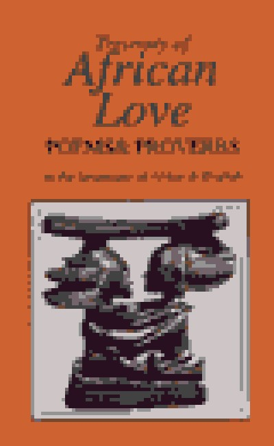 Treasury of African Love Poems, Quotations And Proverbs (128 pages)