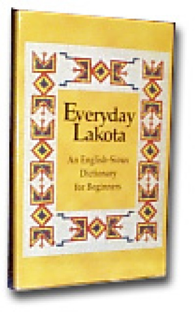 Everyday Lakota. An English-Sioux Dic for Beginners (Softcover)