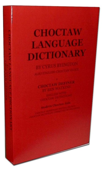 Choctaw to and from English Dictionary (717 Pages)