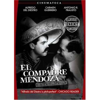 El Compadre Mendoza (Godfather Mendoza) (DVD)