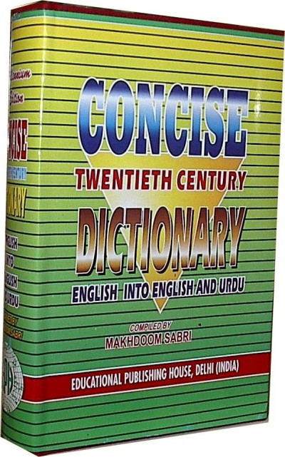 Concise Twentieth Century Dictionary (English into English and Urdu) Hardcover